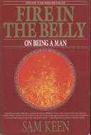 Fire In The Belly: On Being A Man Book