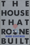 The House That Roone Built: The Inside Story of ABC News Book