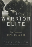 The Warrior Elite: The Forging of SEAL Class 228 Book