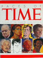 Faces Of Time: 75 Years of Time Magazine Cover Portraits Book