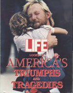 Life: America's Triumphs and Tragedies Book