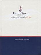 Delta Gamma Fraternity: 2009 Alumnae Directory Book