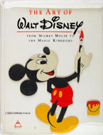 The Art Of Walt Disney: From Mickey Mouse to the Magic Kingdoms Book