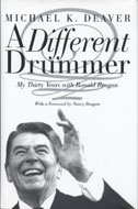 A Different Drummer: My Thirty Years with Ronald Reagan Book
