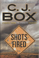 Shots Fired: Stories From Joe Pickett Country Book
