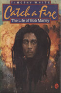 Catch a Fire- The Life of Bob Marley Book