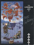 The Lowbrow Art Of Robert Williams Book