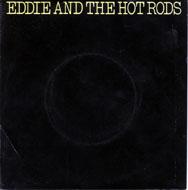 "Eddie & the Hot Rods Vinyl 7"" (Used)"