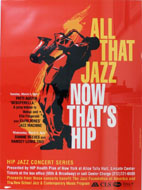 All That Jazz Now That's Hip Poster