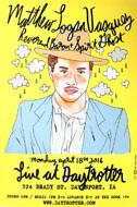 Matthew Logan Vasquez Poster