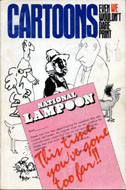 National Lampoon: Cartoons Even We Wouldn't Dare Print Book