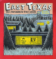 East Texas: Tales From Behind The Pine Curtain Book