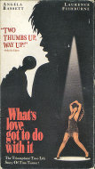 What's Love Got To Do With It VHS