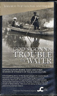 God's Gonna Trouble The Water VHS
