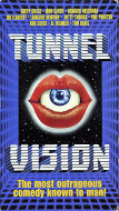 Tunnel Vision VHS
