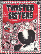 Twisted Sisters Comics #4 Comic Book