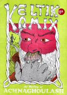 Keltik Komix: The Mystery of Achnaghoulash Comic Book