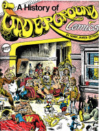 The History Of Underground Comics Book
