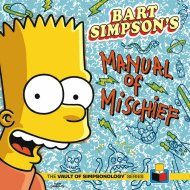 Bart Simpson's Manual of Mischief Book