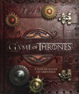 Game of Thrones: A Pop-Up Guide to Westeros Book