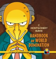 C. Montgomery Burns' Handbook of World Domination Book