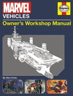 Marvel Vehicles - Owner's Workshop Manual Book