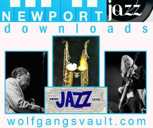 Wolfgang's Vault - Newport Jazz Concert Downloads