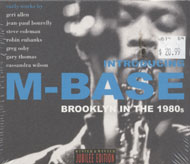 Introducing M-Base: Brooklyn In the 1980s CD