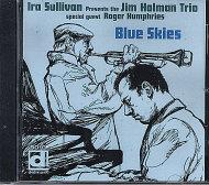Ira Sullivan Presents The Jim Holman Trio CD