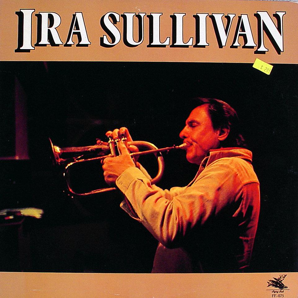 "Ira Sullivan Vinyl 12"" (New)"