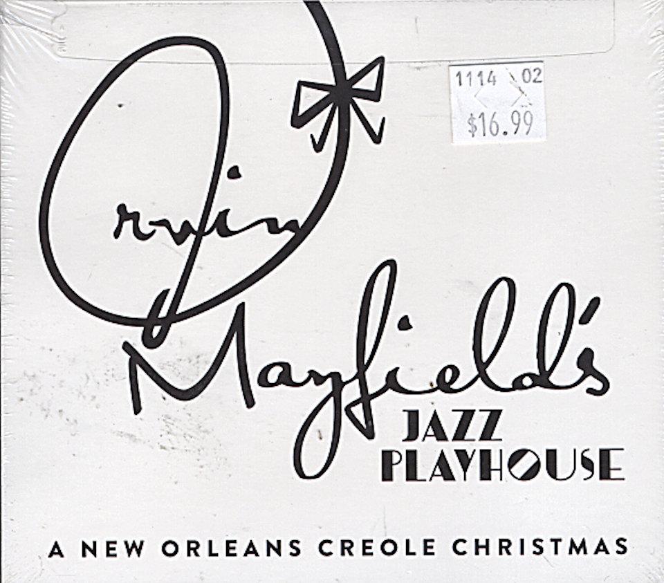 Irvin Mayfield's Jazz Playhouse CD