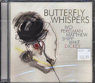 Ivo Perelman / Matthew Shipp / Whit Dickey CD
