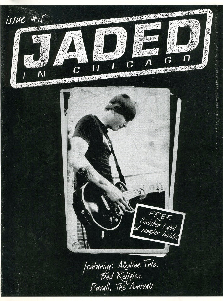 Jaded In Chicago Issue No. 15