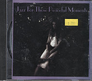 Jazz for those Peaceful Moments CD