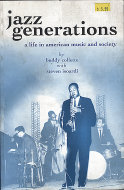 Jazz Generations: A Life in American Music and Society Book