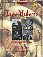 Jazz Makers: Vanguard of Sound Book