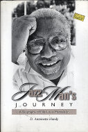 Jazz Man's Journey: A Biography of Ellis Louis Marsalis, Jr Book
