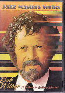 Jazz Masters Series: Bob Wilber DVD