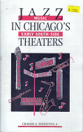 Jazz Music In Chicago's Early South-Side Theaters Book