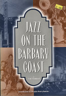 Jazz On the Barbary Coast Book
