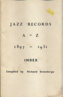 Jazz Records A- Z 1897-1931 Book