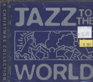 Jazz To The World CD