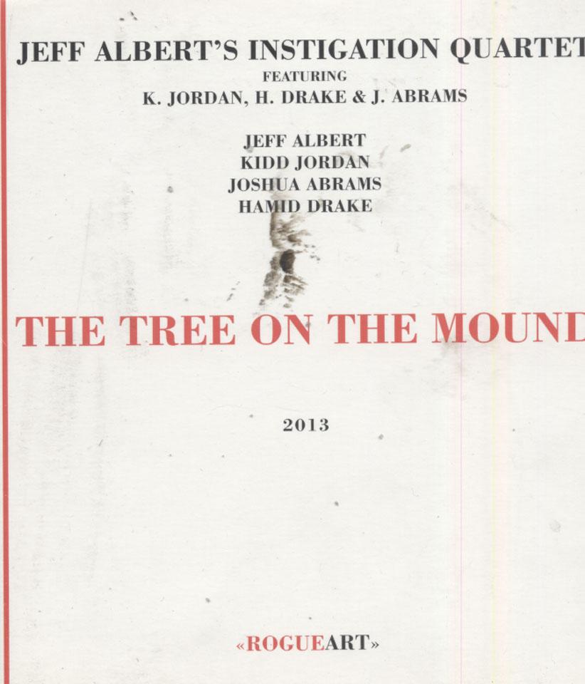 Jeff Albert's Instigation Quartet CD