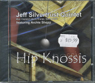 Jeff Silvertrust Quintet CD