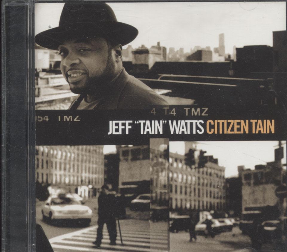 Jeff 'Tain' Watts CD