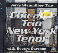 Jerry Steinhilber Trio with George Garzone CD