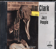 Jim Clark And His Jazz People CD
