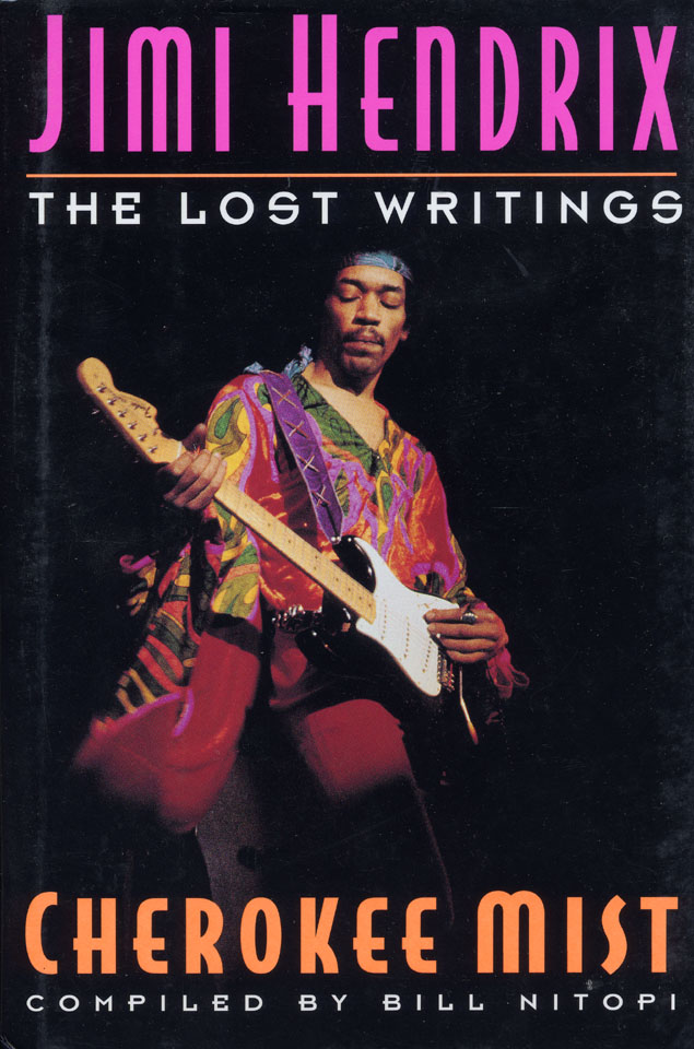 Jimi Hendrix Cherokee Mist The Lost Writings
