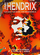 Jimi Hendrix The Man, The Music, The Memorabilia Book
