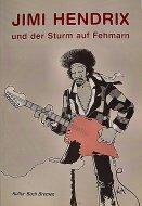 Jimi Hendrix Und Der Sturm Auf Fehmarn Book